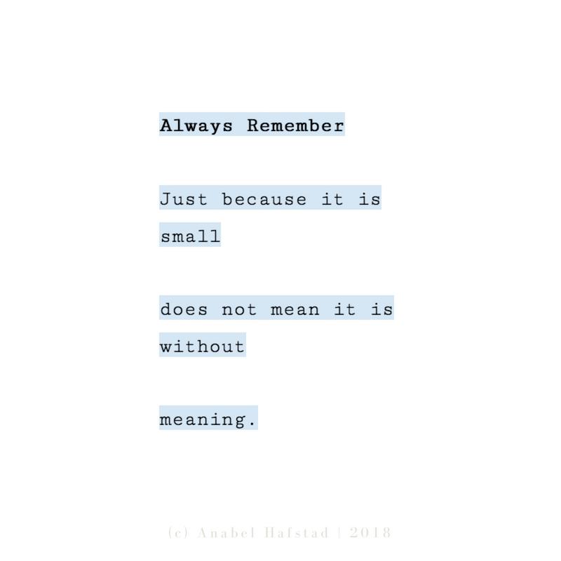 "Poem ""Always Remember"""
